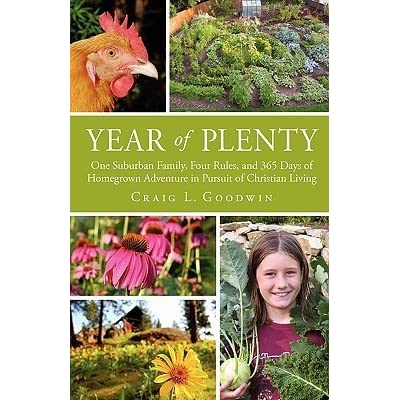 Year of Plenty: One Suburban Family, Four Rules, and 365 Days of ...