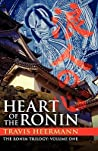 Heart of the Ronin (The Ronin #1)