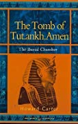 The Tomb of Tut.ankh.Amen: vol. 2 The Burial Chamber: Vol. 2 The Burial Chamber