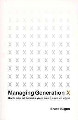 Managing-Generation-X-How-to-Bring-Out-the-Best-in-Young-Talent