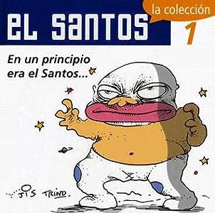 El Santos, 1. En un principio era el Santos . . .