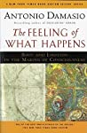 The Feeling of What Happens by António R. Damásio