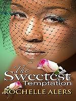 The Sweetest Temptation