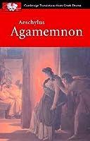 Agamemnon (Oresteia, #1)