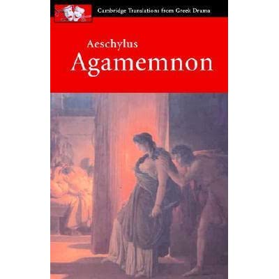 an analysis of the rhetoric of aeschylus in agamemnon The paperback of the prometheus bound by aeschylus at it blows away the dated rhetoric of such aeschylus i: oresteia, which includes agamemnon.