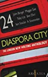 Diaspora City: The London New Writing Anthology