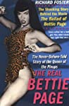 The Real Bettie Page: The Truth About the Queen of Pinups