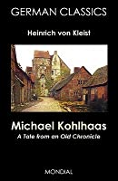Michael Kohlhaas: A Tale from an Old Chronicle