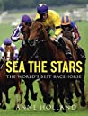 Sea the Stars: The World's Best Racehorse