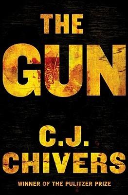The Gun - C.J. Chivers