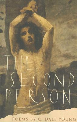 The Second Person by C. Dale Young