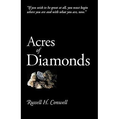 russell h conwell acres of diamonds