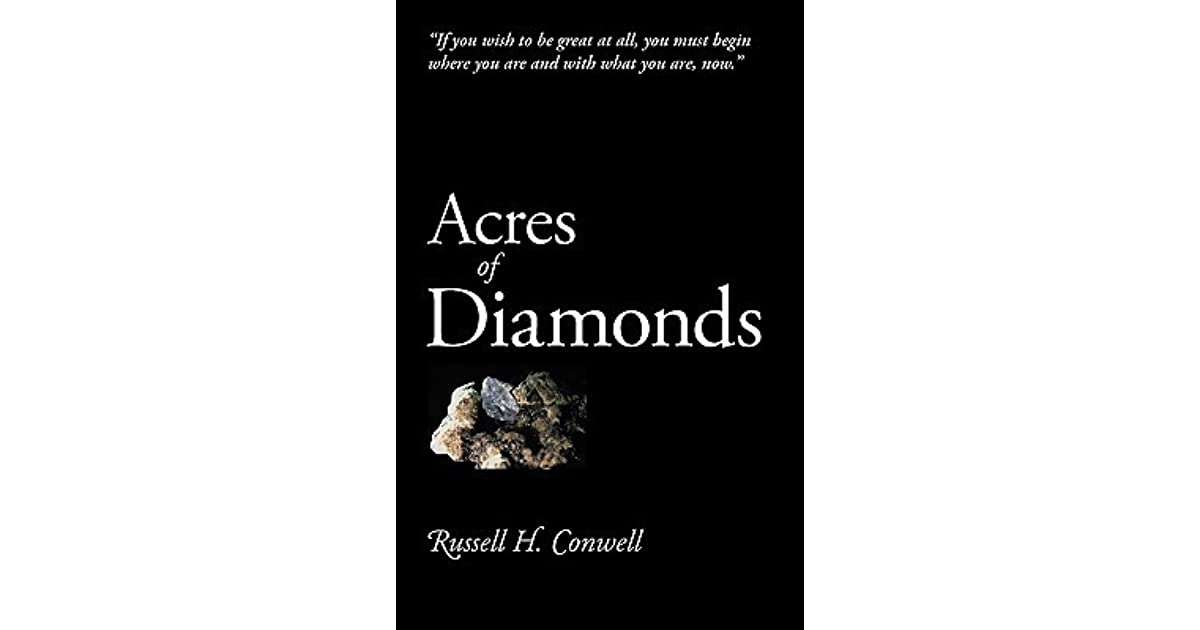 acres of diamonds speech summary