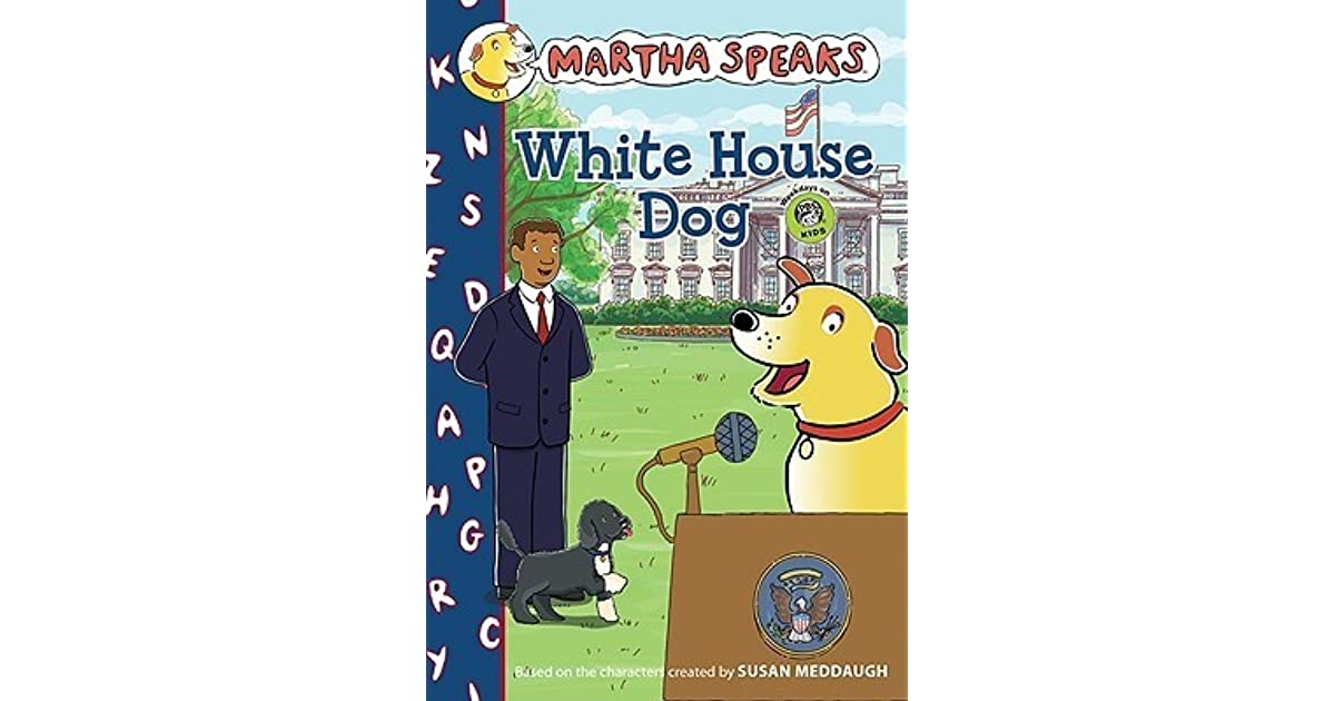 Martha Speaks White House Dog Chapter Book