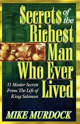 Secrets of the Richest Man Who Ever