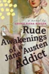 Rude Awakenings of a Jane Austen Addict (Jane Austen Addict, #2)