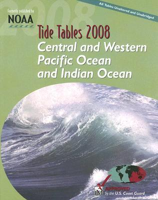 Tide Tables: Central and Western Pacific Ocean and Indian Ocean