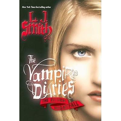 Nightfall (The Vampire Diaries: The Return, #1) by L.J. Smith