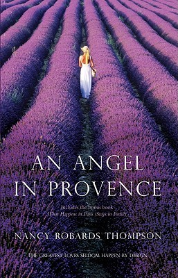 An Angel in Provence: An Anthology Nancy Robards Thompson