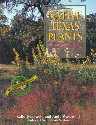 Native Texas Plants: Landscaping Region by Region