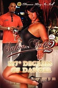 Salon Talk 2- 187 Degrees of Danger.