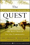 The Externally Focused Quest: Becoming the Best Church for the Community