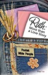 Ruth: More Than a Love Story
