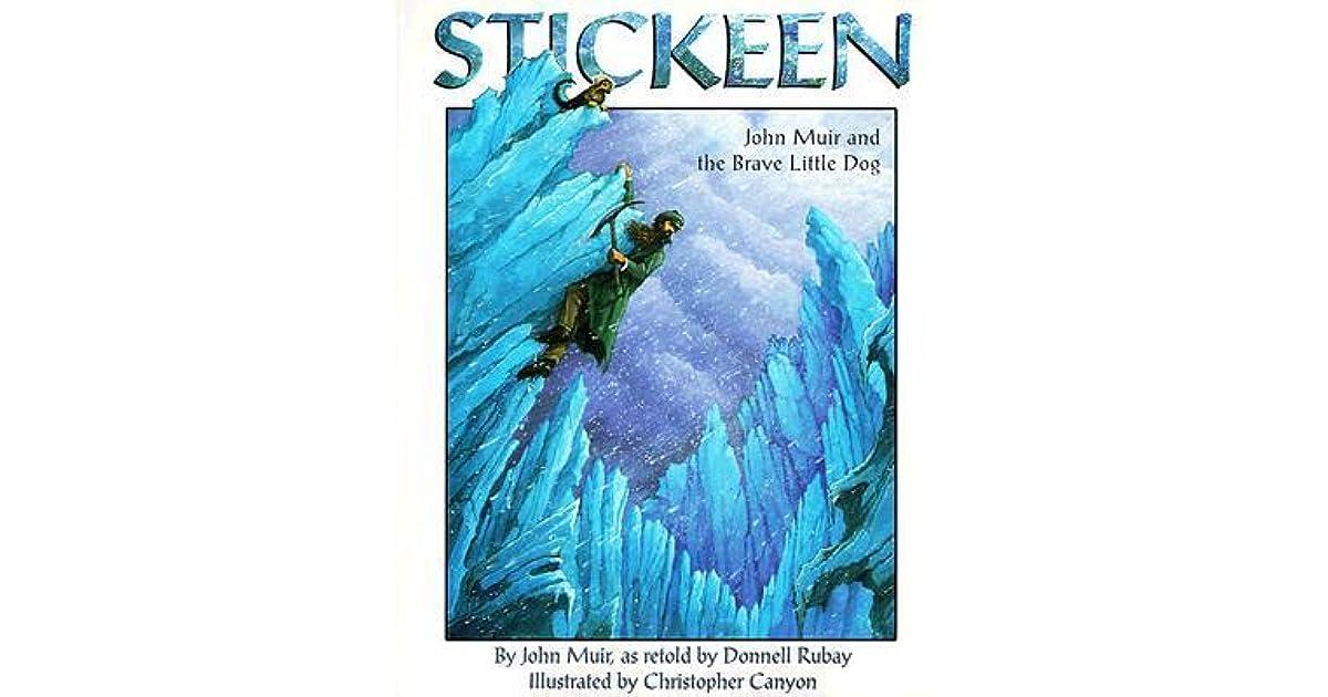 Stickeen John Muir And The Brave Little Dog By John Muir