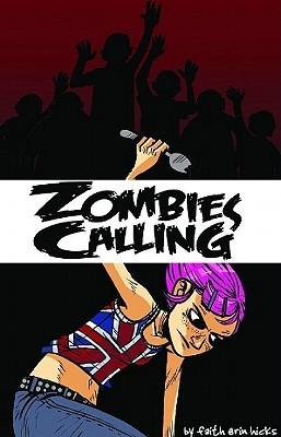 Zombies Calling by Faith Erin Hicks