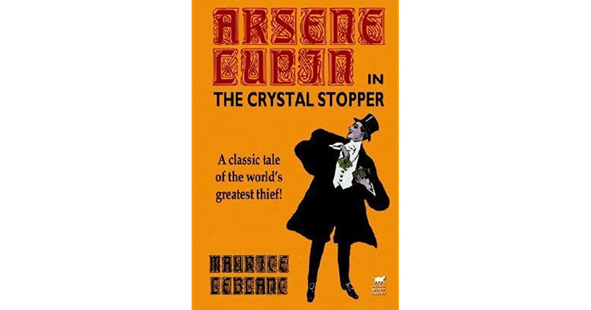 an analysis of origin lupin stories arsene lupin german thief Étretat and fécamp have inspired french artists and  the german army almost  it's one in a series of novels featuring arsène lupin, the gentleman-thief.