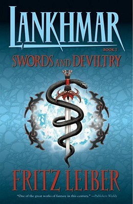 Swords and Deviltry (Fafhrd and the Gray Mouser #1)