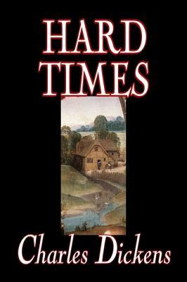 Hard Times by Charles Dickens, Fiction, Classics