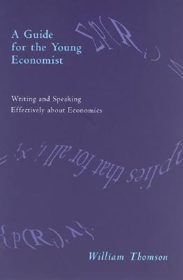 A Guide for the Young Economist