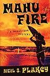 Mahu Fire: A Hawai'ian Mystery (Mahu #3)