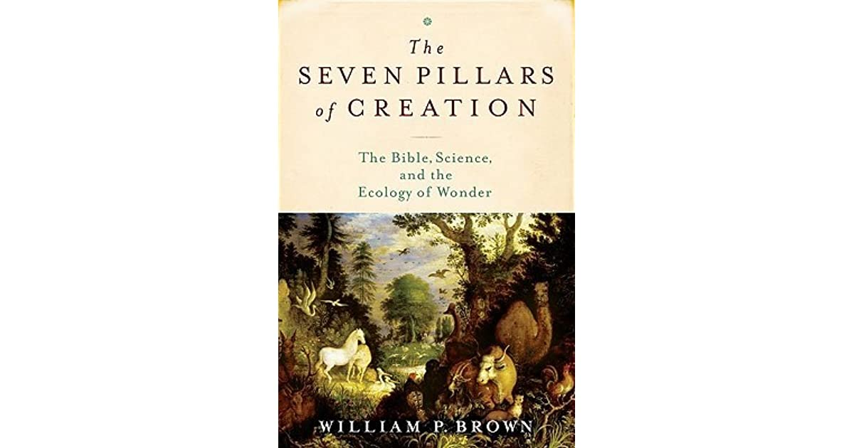the seven pillars of creation brown william p