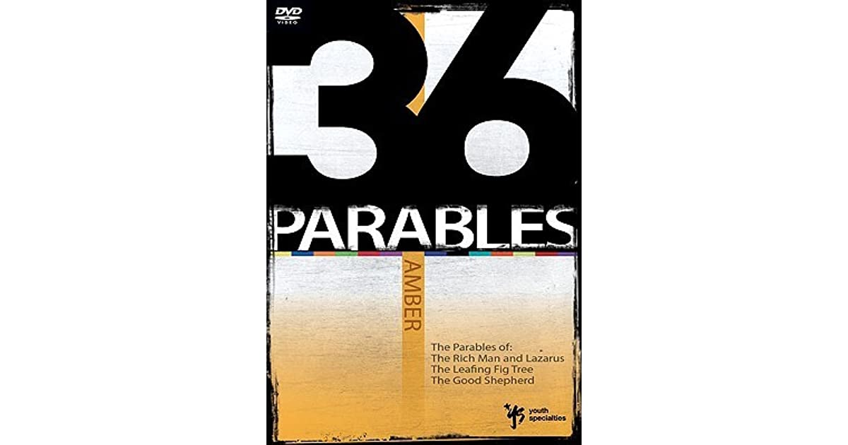 36 Parables: Amber: The Parables of the Rich Man and Lazarus, the