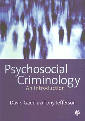 Psychosocial Criminology by Tony Jefferson
