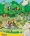 Jolly Phonics Sound Stories. Sue Lloyd and Sara Wernham
