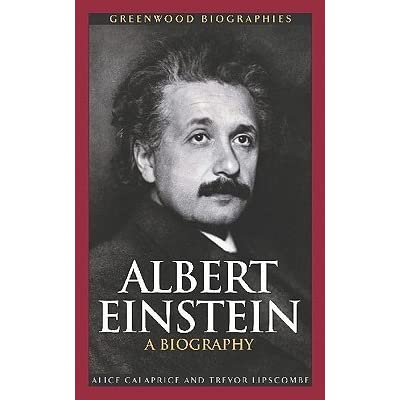 Albert Einstein  A Biography By Alice Calaprice  U2014 Reviews