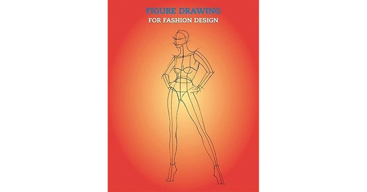 Figure Drawing For Fashion Design By Elisabetta Drudi