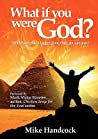 What If You Were God