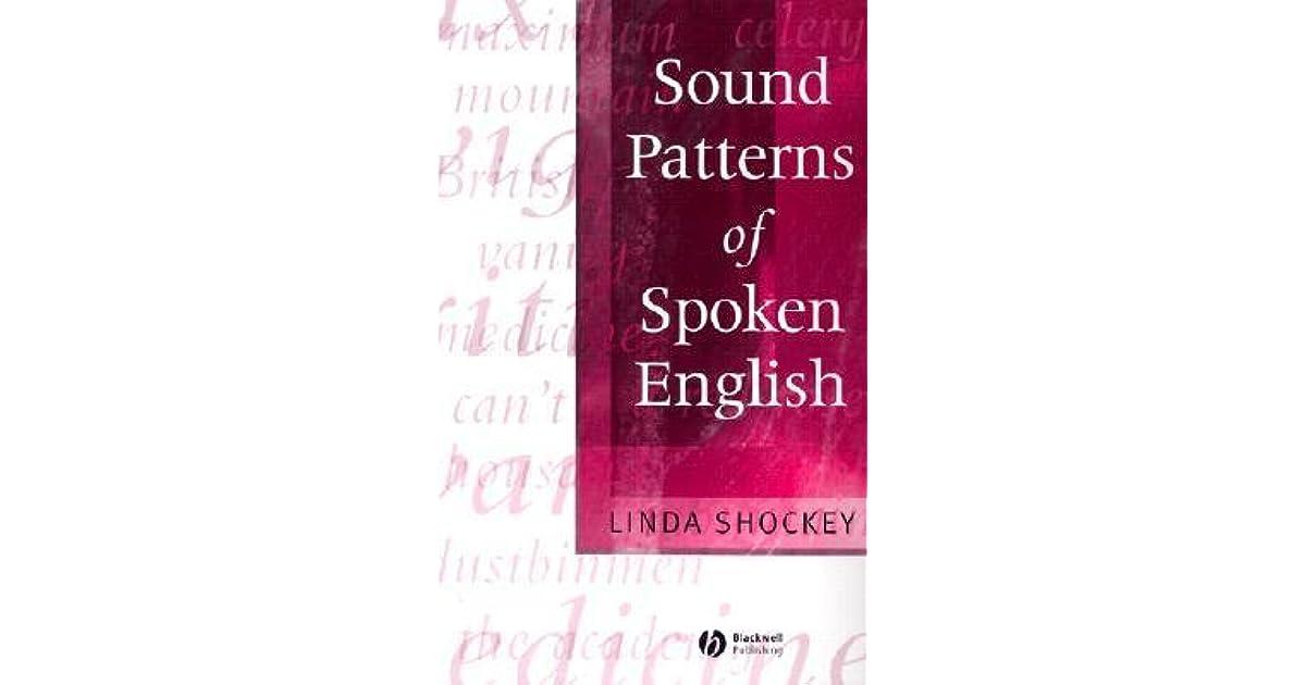Sound Patterns of Spoken English by Linda Shockey