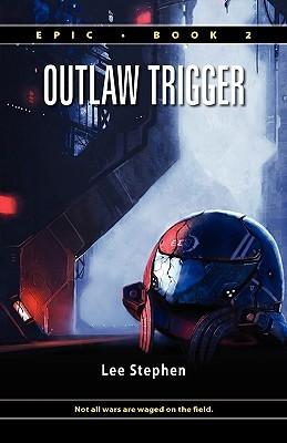 Outlaw Trigger by Lee Stephen