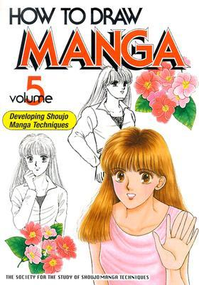 How to Draw Manga, Volume 5: Developing Shoujo Techniques