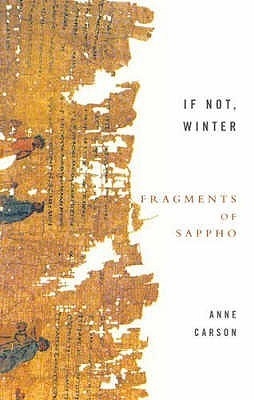 If Not, Winter - Sappho