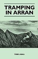Tramping in Arran