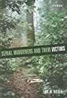 Serial Murderers and Their Victims by Eric W. Hickey