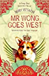 Mr Wong Goes West