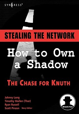 Stealing the Network: How to Own a Shadow (Stealing the Network)