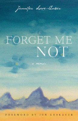 Forget Me Not A Memoir